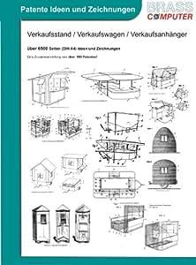 Verkaufsstand, Verkaufswagen, über 6500 Seiten patente Ideen/Zeichnungen
