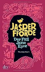 Der Fall Jane Eyre: Roman by Jasper Fforde (2011-05-01)