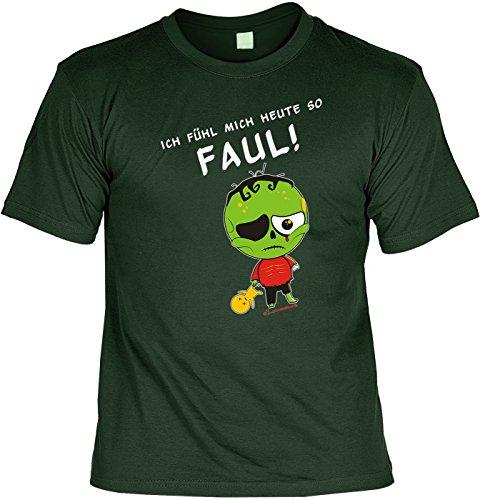 Motiv-Shirt/Spaß-Shirt Rubrik lustige Sprüche: Ich fühl mich heute so faul! geniale Geschenkidee Dunkelgrün