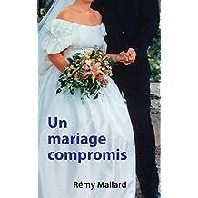Un mariage compromis (Manège t. 8)