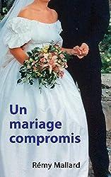 Un mariage compromis (Manège t. 15)