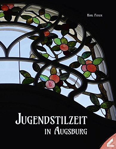 Jugendstilzeit in Augsburg