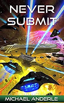 Never Submit (The Kurtherian Gambit Book 15) (English Edition)