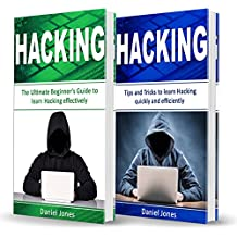 Hacking: 2 Books in 1: The Ultimate Beginner's Guide to Learn Hacking Effectively & Tips and Tricks to learn Hacking