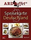 : ARD Buffet, Speisekarte Deutschland