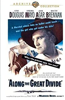 Along the Great Divide by Kirk Douglas