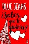 ¿Sabes que te quiero? par Jeans