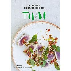 Mi primer libro de cocina thai (Gastronomía)
