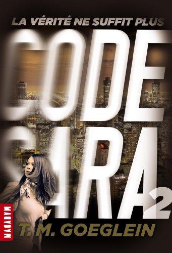 CODE SARA T02-LA VERITE NE SUFFIT PLUS