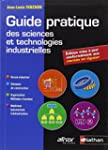 Guide pratique des sciences et techno...