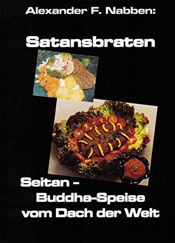 Seitan, Buddhaspeise vom Dach der Welt (Livre en allemand)