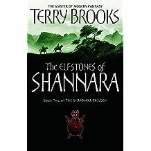 The Elfstones Of Shannara: The original Shannara Trilogy