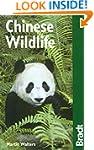 Chinese Wildlife (Bradt Travel Guides...
