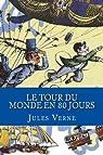 Le tour du monde en quatre-vingts jours par Verne