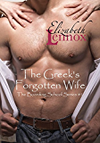 The Greek's Forgotten Wife (The Boarding School Series Book 1) (English Edition)