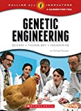 Calling All Innovators: A Career for You: Genetic Engineering: Science, Technology, Engineering