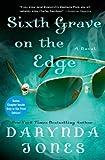 Sixth Grave on the Edge: A Novel