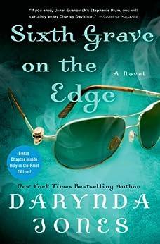 Sixth Grave on the Edge: A Novel par [Jones, Darynda]