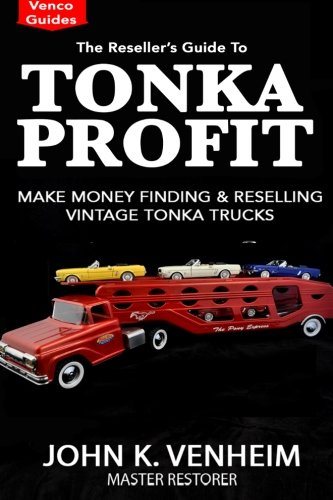 the-resellers-guide-to-tonka-profit-make-money-finding-and-reselling-vintage-tonka-trucks