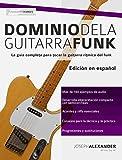 Image de Dominio de la guitarra funk: Edición en español