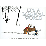 It's a Magical World (Calvin and Hobbes)