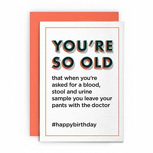Geburtstag Tag Karte Old Person, Funny Rude Humorvolle-Leave Your Pants mit der Arzt-Freund Freundin Mann Frau Karte Grußkarte Freund Witz Naughty für Sie für Ihn Sie so alt cardshit besten Karte - Naughty-pants