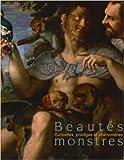 Beautés monstres:curiosités, prodiges et phénomènes de Martial Guédron,Sophie Harent,Michel Melot ( 23 octobre 2009 ) - 23/10/2009