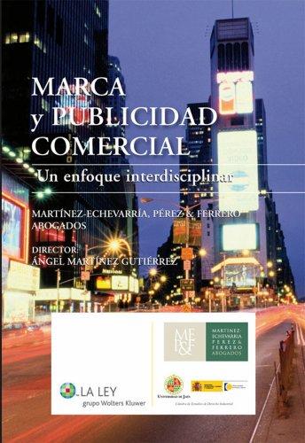 Marca y publicidad comercial por Ángel Martínez Gutiérrez