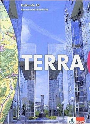 TERRA Erdkunde für Rheinland-Pfalz - Ausgabe für Gymnasien/Schülerband 10. Schuljahr