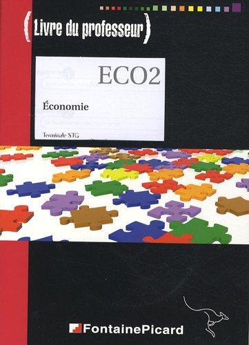 Economie Terminale STG : Livre du professeur (1Cédérom)