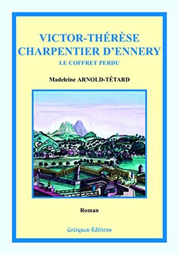 Téléchargement Victor-Thérèse Charpentier d'Ennery: Le coffret perdu pdf epub