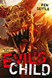 Evil's Child: The Enoch Wars, Book 4