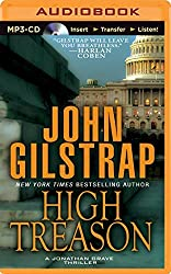 High Treason (A Jonathan Grave Thriller) by John Gilstrap (2014-10-28)