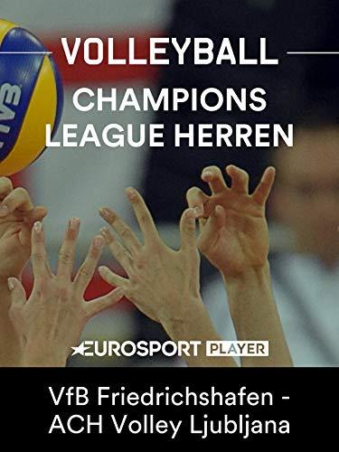 Volleyball: CEV European Champions League der Herren 2018/19 - VfB Friedrichshafen - ACH Volley Ljubljana