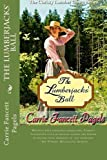 The Lumberjacks' Ball (The Christy Lumber Camp Series) (Volume 2) by Carrie Fancett Pagels (2015-04-19)