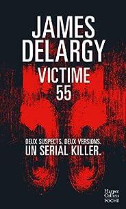 Victime 55: Deux suspects. Deux versions. Un serial killer.