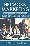 Network Marketing: Erfolgreiche Duplikation durch strategische Führung