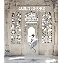 Karen Knorr: India Song by William Dalrymple (2015-02-24)