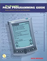 The Essential Palm Programming Guide: Quickly Customize or Create Your Own PDA Programs by Christian Immler (2001-11-06)