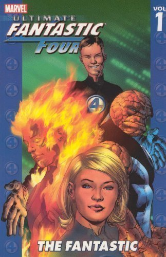 Ultimate Fantastic Four Volume 1: The Fantastic TPB: Fantastic v. 1 (Graphic Novel Pb) by Bendis, Brian Michael, Millar, Mark (2004)