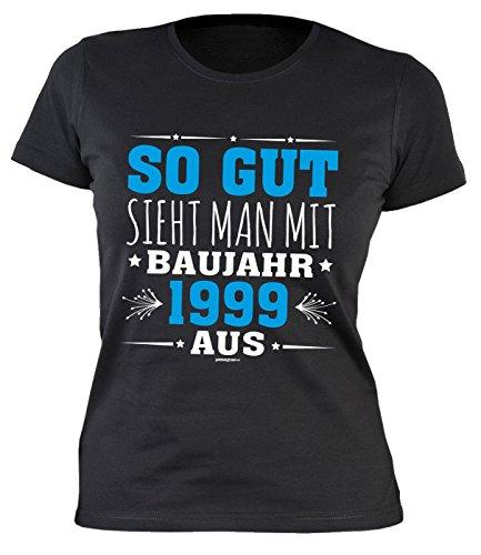 Trendiges Girlie Shirt mit Geburtstagsmotiv: So gut sieht man mit Baujahr 1999 aus - Geschenk zum Geburtstag - Damen Tshirt - schwarz Schwarz