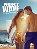Perfect Wave: Mit dir auf einer Welle