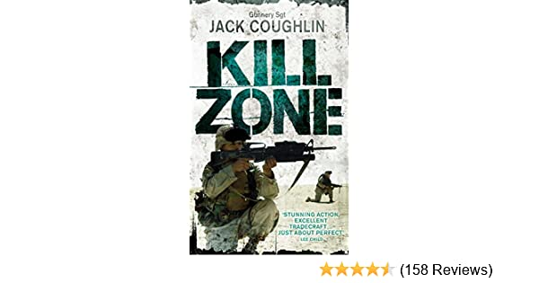 Kill zone a sniper novel kyle swanson series book 1 ebook jack kill zone a sniper novel kyle swanson series book 1 ebook jack coughlin donald a davis amazon kindle store fandeluxe Gallery