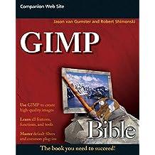 GIMP Bible by Jason van Gumster (2010-03-01)