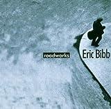 Roadworks / Eric Bibb | Bibb, Eric (1951-....)