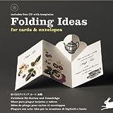 Foldings Ideas : For cards et envelopes (1Cédérom)