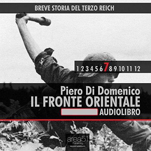 Breve storia del Terzo Reich, Vol. 7  Audiolibri