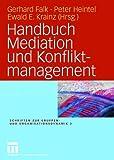 Handbuch Mediation und Konfliktmanagement (Amazon.de)