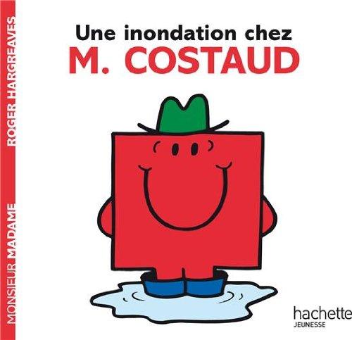 Une inondation chez M. Costaud