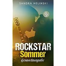 Rockstar Sommer: Gesamtausgabe (Chick-Lit, Liebesroman, Rockstar Romance) ((Die 'Rockstar Sommer'-Reihe))